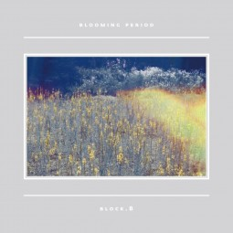 Block B – Blooming period –...