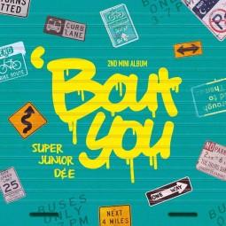 Superjunior D&E – Bout you...