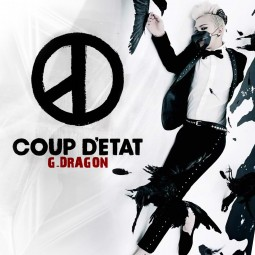 G-Dragon – COUP D'ETAT –...