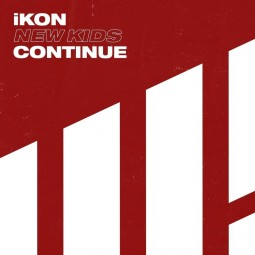 iKON – New Kids: Continue –...