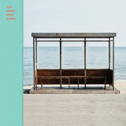 BTS – You never walk alone...