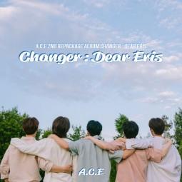 A.C.E - Changer : Dear Eris...