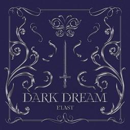 E'LAST - Dark Dream -...